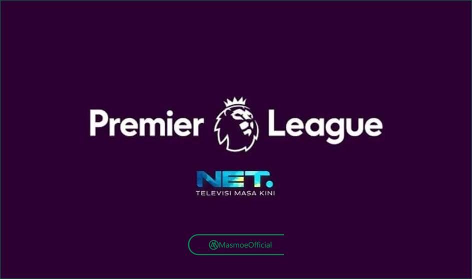 Net TV Resmi Menayangkan Liga Inggris Musim 2020/2021